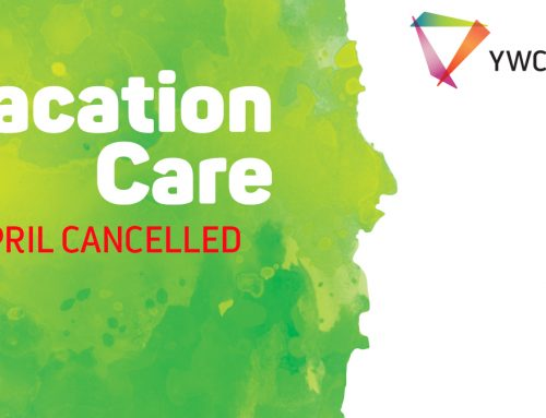April Vacation Care program cancelled